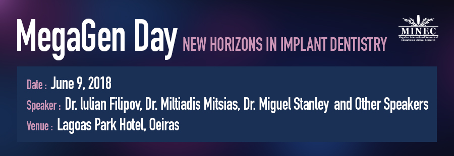 MegaGen Day-NEW HORIZONS IN IMPLANT DENTISTRY